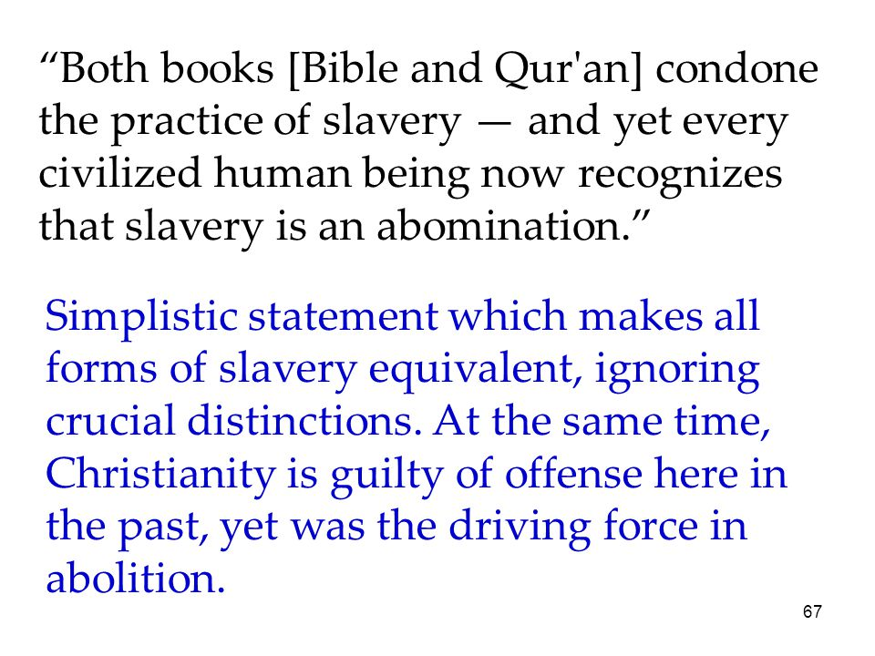 slavery the abomination of the human Slavery and the constitution today there are few more controversial topics in the study of american history and government than the issue of slavery and the constitution.